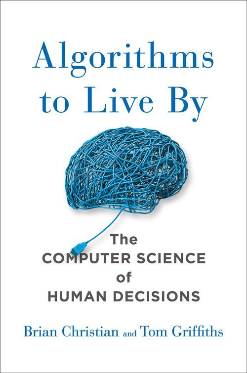 """Cover of """"Algorithms to Live By"""" Credit: Henry Holt and Company"""